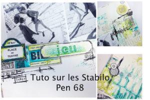 Un tuto pour utiliser vos Stabilo Pen 68