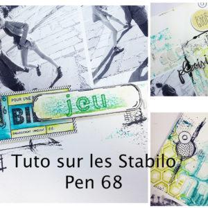 Tuto sur les Stabilo Pen 68 » Jeu, Joie, Plaisir»
