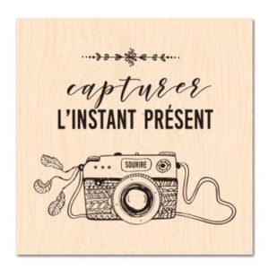 Tampon Les Ateliers de Karine «Capturer l'instant présent»