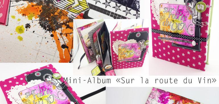 Nouvelle promo pour ce we de Pâques…Le kit Mini-Album «Sur la route du vin»…