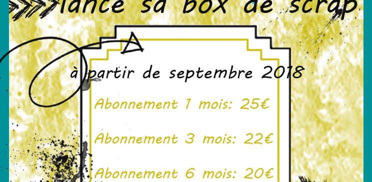 Quiscrap lance sa box mensuelle!!…