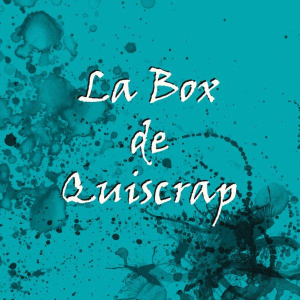 la box de quiscrap