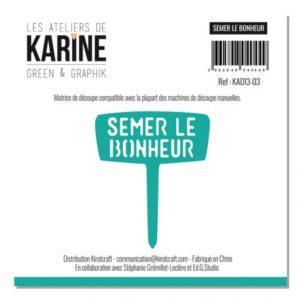 Die Les ateliers de Karine «Semer le Bonheur»