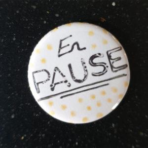 Badge «En Pause» de Quiscrap