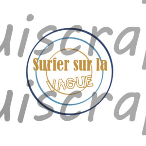 Badge Surfer sur la Vague de Quiscrap