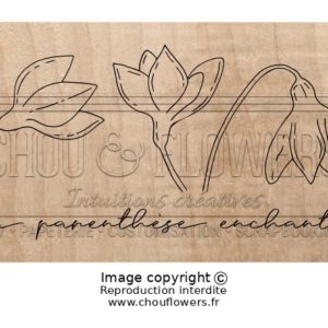 Tampon Bois Parenthèse Enchantée Chou&Flowers