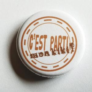 Badge C'est Parti mon Kiki ! By Quiscrap