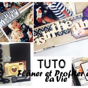 Tuto MiniAlbum Flâner et Profiter de la Vie (Technique des Brushos)