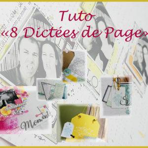 Tuto Pages «8 Dictées de Page»