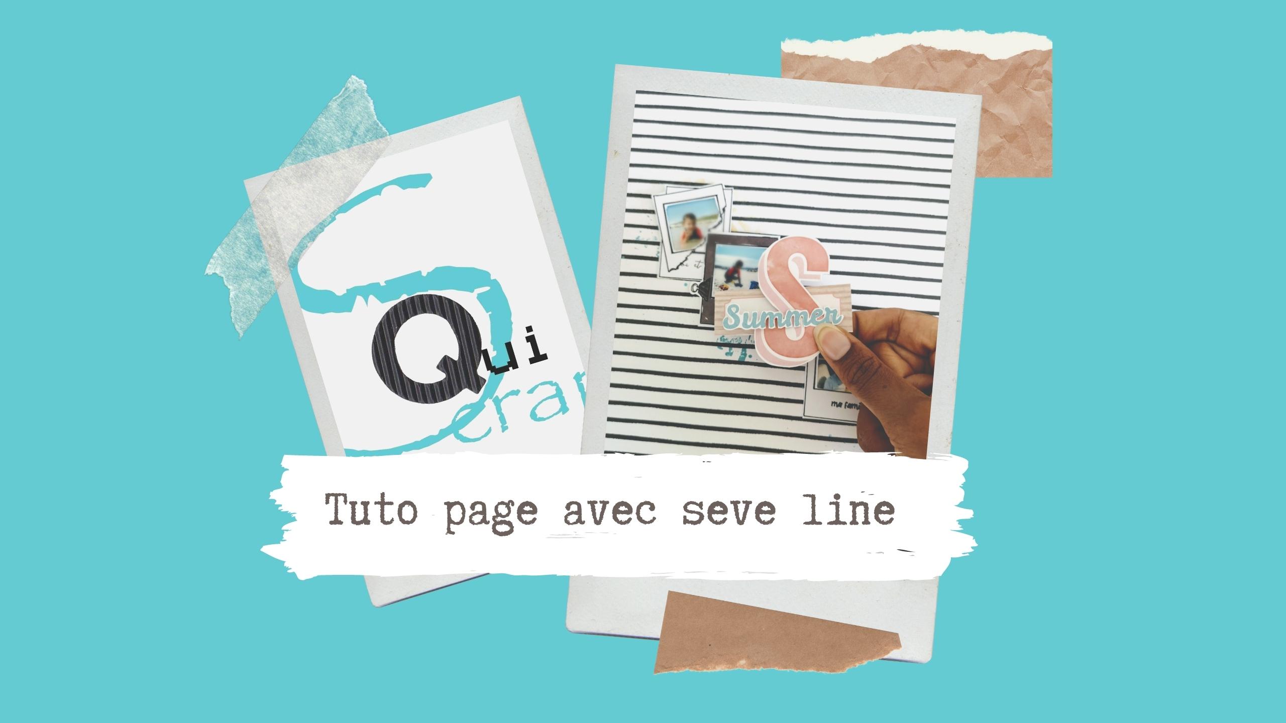 Tuto n°1 pour la Box de Septembre 2020 par Seve Line: la page