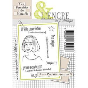 Tampon clear Juste Parfaite…ou Pas de L'Encre et L'Image